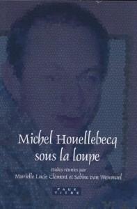 Houellebecq loupe