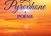 Le Pyrophone – recueil de poèmes en prose