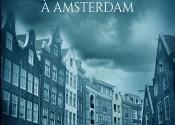 Crime à Amsterdam – un thriller percutant
